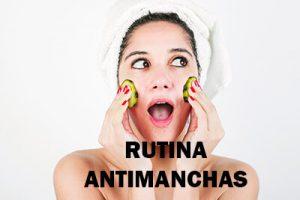 rutina antimanchas