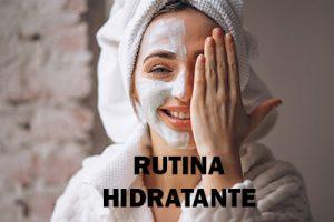 rutina hidratante